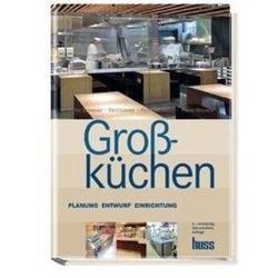 Großküchen: eBook von Fritz Lemme/ Peter Neumann/ Frank Wagner/ Peter Schwarz