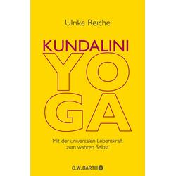 Kundalini-Yoga: Buch von Ulrike Reiche