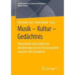 Musik - Kultur - Gedächtnis: Buch von