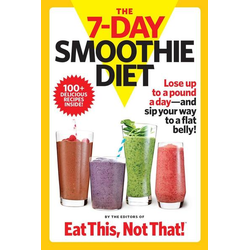 The 7-Day Smoothie Diet