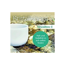 Kristallklänge - Grundton C, 1 Audio-CD