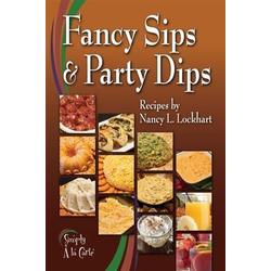 Fancy Sips & Party Dips