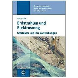 Erdstrahlen und Elektrosmog. Ulrike Güdel  - Buch