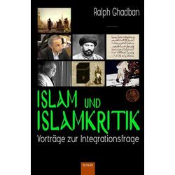 Islam und Islamkritik als Buch von Ralph Ghadban