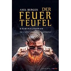 Der Feuerteufel. Axel Berger  - Buch