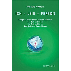Ich - Leib - Person