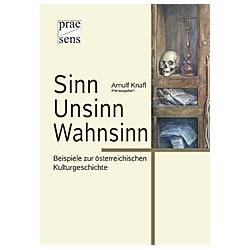 Sinn - Unsinn - Wahnsinn - Buch