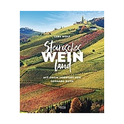 Steirisches Weinland. Gery Wolf  - Buch