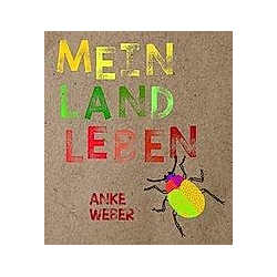 Mein Landleben. Anke Weber  - Buch