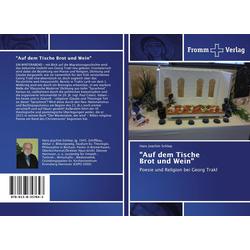 Auf dem Tische Brot und Wein als Buch von Hans Joachim Schliep