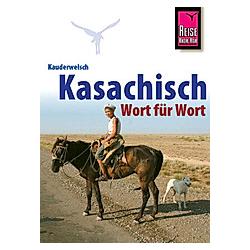 Kasachisch Wort für Wort. Thomas Höhmann  - Buch