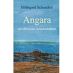 Angara. Hildegard Schuschel  - Buch