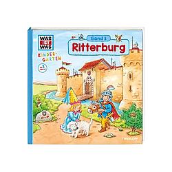 Ritterburg / Was ist was Kindergarten Bd.3. Hans-Günther Döring  - Buch