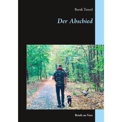 Der Abschied als Buch von Burak Tuncel