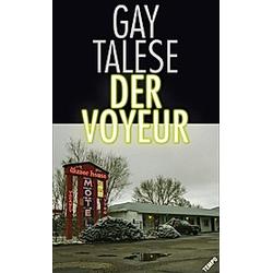 Der Voyeur. Gay Talese  - Buch