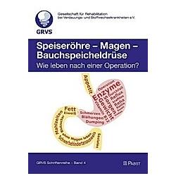 Speiseröhre - Magen - Bauchspeicheldrüse