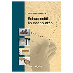 Schadensfälle an Innenputzen - Buch
