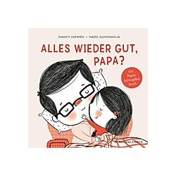 Alles wieder gut  Papa?. Nancy Loewen  - Buch