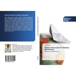 Smart Instrument for Battery Monitoring als Buch von Raj Kumar