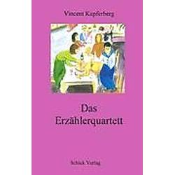Das Erzählerquartett. Vincent Kupferberg  - Buch
