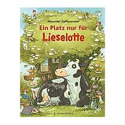Ein Platz nur für Lieselotte. Alexander Steffensmeier  - Buch
