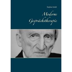 Moderne Gesprächstherapie: eBook von Stephan Seidel