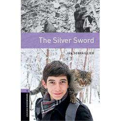 The Silver Sword als Buch von Ian Serallier