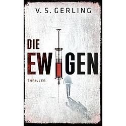 Die Ewigen. V. S. Gerling  - Buch