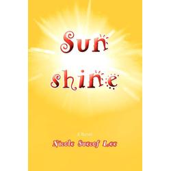 Sunshine als Taschenbuch von Nicole Suecof Lee