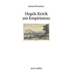 Hegels Kritik am Empirismus. Jannis Kozatsas  - Buch