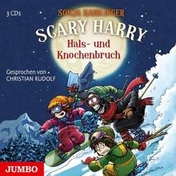 Scary Harry. Hals- und Knochenbruch als Hörbuch CD von Sonja Kaiblinger