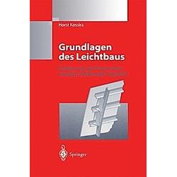 Grundlagen des Leichtbaus. Horst Kossira  - Buch
