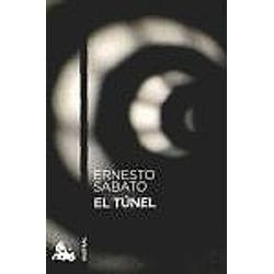El Tunel. Ernesto Sabato  - Buch