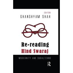 Re-reading Hind Swaraj: eBook von