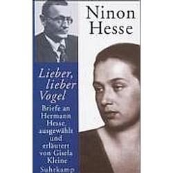 Lieber  lieber Vogel. Ninon Hesse  - Buch