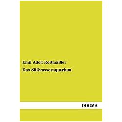 Das Süßwasseraquarium. Emil Roßmäßler  - Buch