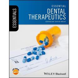 Essential Dental Therapeutics: eBook von