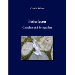 Federlesen als Buch von Claudia Richter
