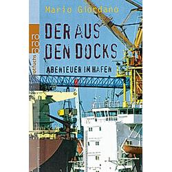 Der aus den Docks. Mario Giordano  - Buch