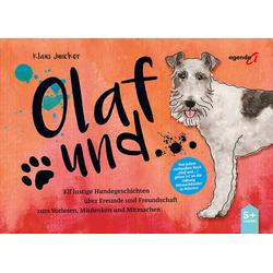 Olaf und... als Buch von Klaus Juncker