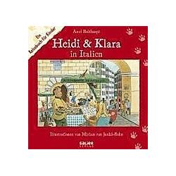 Heidi und Klara in Italien. Axel Bulthaupt  - Buch