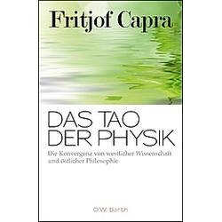 Das Tao der Physik. Fritjof Capra  - Buch