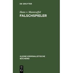 Falschspieler als Buch von Hans v. Manteuffel