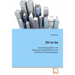 3D to be als Buch von Jan Kirmse