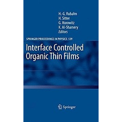 Interface Controlled Organic Thin Films - Buch
