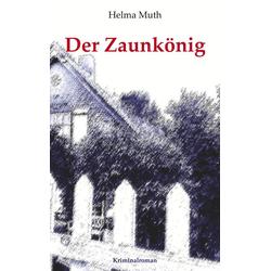 Der Zaunkönig als Buch von Helma Muth