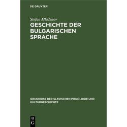 Geschichte der bulgarischen Sprache: eBook von Stefan Mladenov