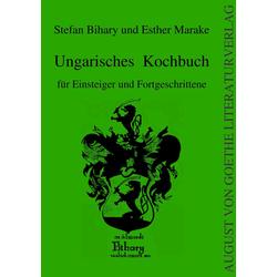 Ungarisches Kochbuch als Buch von Stefan Bihary