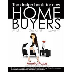 Design Book for New Homebuyers: eBook von Amelia Rozas