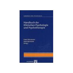 Handbuch der Klinischen Psychologie und Psychotherapie